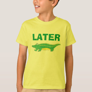 Later Gator Green Yellow Alligator Tee Shirt