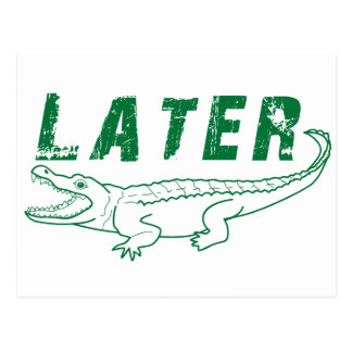 Later Gator Postcard
