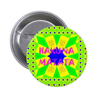 Latest Hakuna Matata Beautiful Amazing Design Colo Button