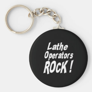 Lathe Operators Rock! Keychain