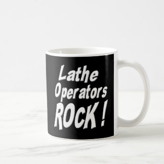 Lathe Operators Rock! Mug