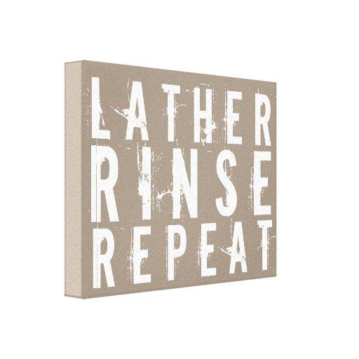 Lather Rinse Repeat Trendy Bathroom Wall Decor Canvas Print