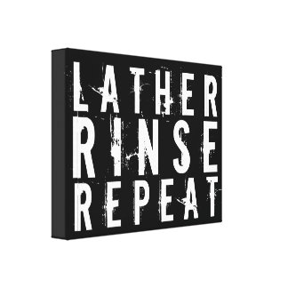 Lather Rinse Repeat Trendy Bathroom Wall Decor Canvas Print