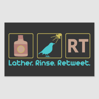 Lather. Rinse. Retweet. Rectangular Sticker