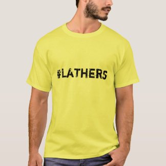 Lathers T-Shirt
