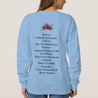 Latin American Superfoods Sweatshirt! Sweatshirt