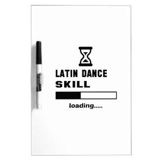 Latin dance skill Loading...... Dry Erase Board