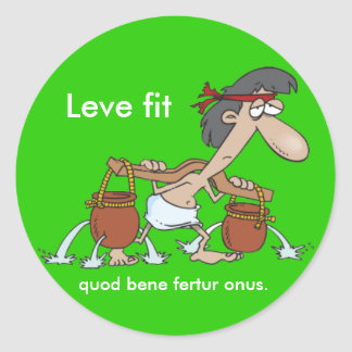Latin: Leve fit... Classic Round Sticker
