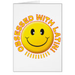 Latin Obsessed Smile Card