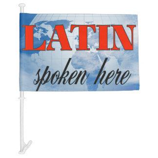 Latin spoken here cloudy earth car flag
