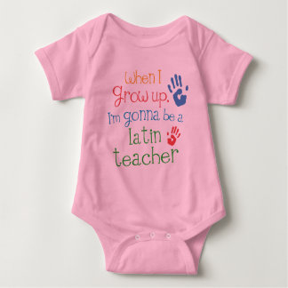 Latin Teacher (Future) Infant Baby T-Shirt