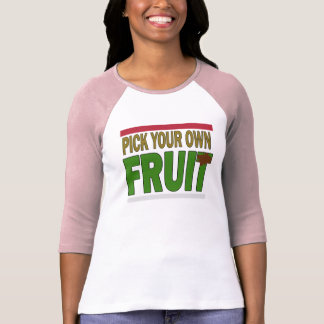 Latina white and pink shirt, Pick your own fruit T-Shirt