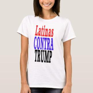 LATINAS contra Trump, Latinas against Trump T-Shirt