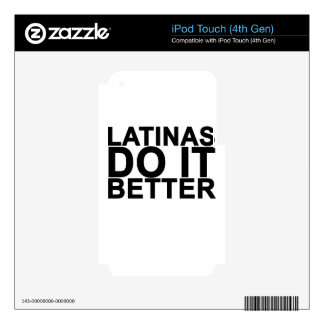 Latinas do it better Women's T-Shirts.png iPod Touch 4G Decal