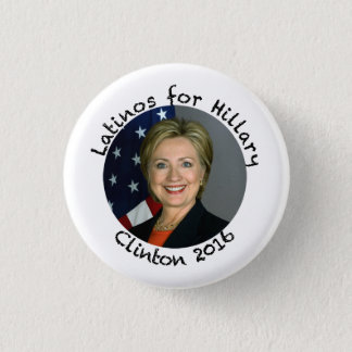 Latinos for Hillary Clinton - 2016 Button
