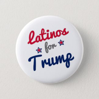 Latinos for Trump 2016 Button