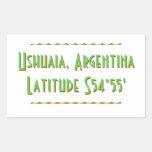 Latitud de Ushuaia la Argentina Pegatina Rectangular