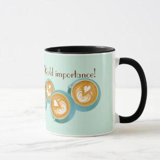 Latte is a matter of World Importance, Mug