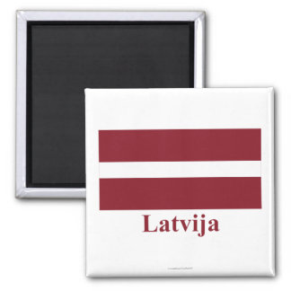 Latvia Flag with Name in Latvian Magnets