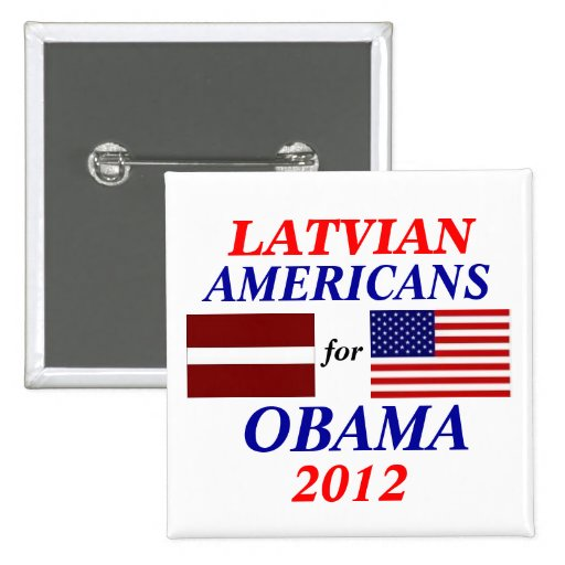 Latvian americans for Obama Pin