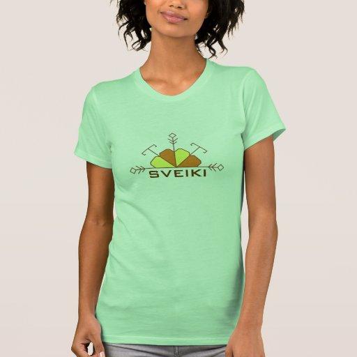 Latvian sveiki t-shirt