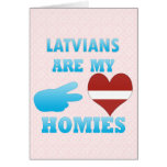 Latvians are my Homies Greeting Card