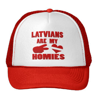 Latvians are my Homies Trucker Hat
