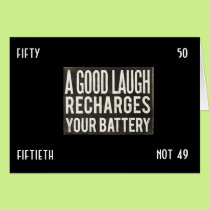 """LAUGH A LOT NOW THAT YOU ARE """"50"""" and """"NOT 49"""" Card"""