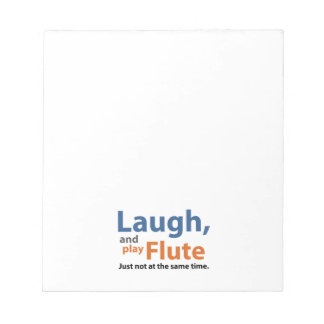 Laugh and Play Flute Notepad