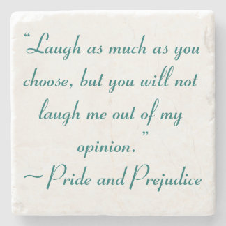 Laugh as Much as You Choose Jane Austen Stone Coaster