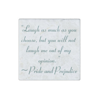 Laugh as Much as You Choose Jane Austen Stone Magnet