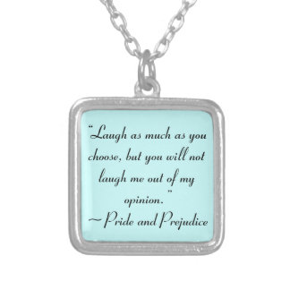 Laugh as Much as You Choose Jane Austen Quote Square Pendant Necklace