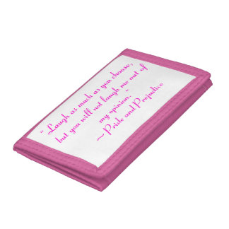 Laugh as Much as You Choose Jane Austen Quote Tri-fold Wallet