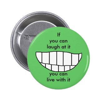 LAUGH AT IT - button
