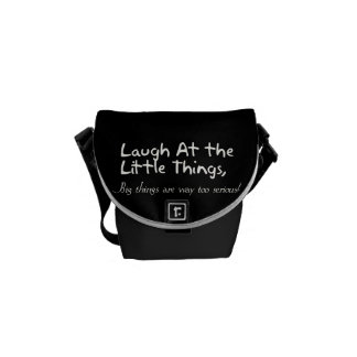 Laugh At The Little Things, Motivational Saying Courier Bag