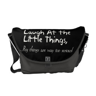 Laugh At The Little Things, Motivational Saying Messenger Bag