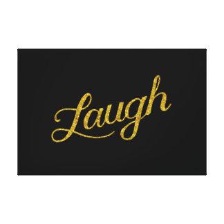 Laugh Black Gold Faux Glitter Inspirational Quote Canvas Print
