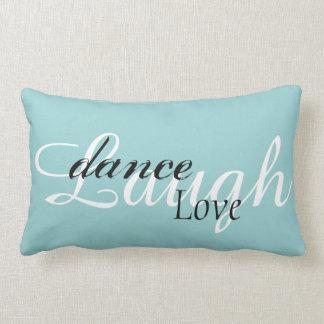 """Laugh Dance Love Lumbar Cushion 13"""" x 21"""""""