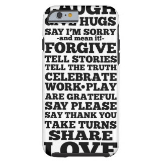 Laugh Forgive Share Love iPhone 6 Cover