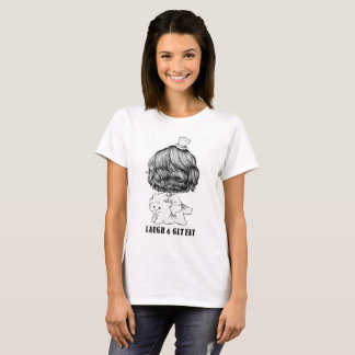 LAUGH & GET FAT T shirt