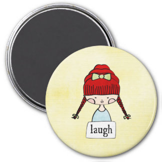 laugh - girl with a message - magnet