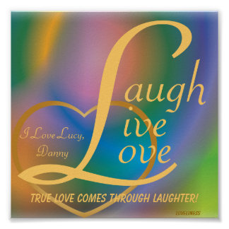 Laugh Live Love Poster-Customize Poster