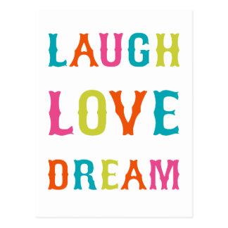 LAUGH LOVE DREAM! POSTCARD