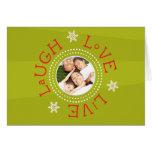 Laugh, Love, Live: Green Card