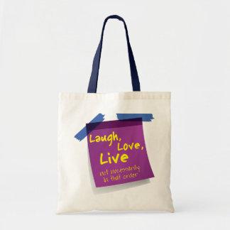Laugh, Love, Live Tote Bag