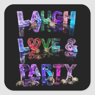 Laugh Love & Party Square Stickers