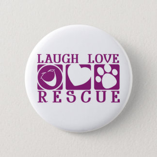 Laugh Love Rescue Button