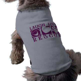 Laugh Love Rescue Shirt