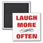 LAUGH MORE OFTEN Funny Quote No.2 - No Border 2 Inch Square Magnet