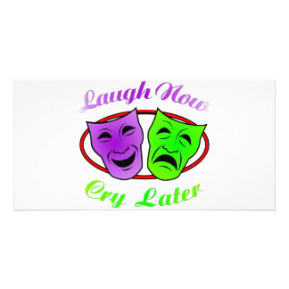 Laugh Now Cry Later Masks Card